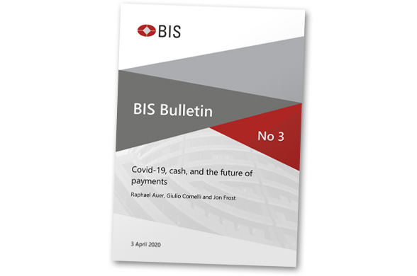 BIS reports on likely impact of Covid-19 on cash, cards and mobile payments